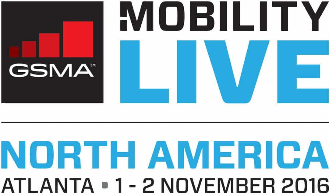 GSMA Mobility Live – North America Conference