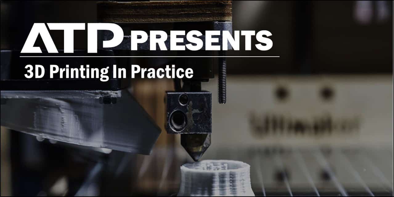 3D Printing In Practice